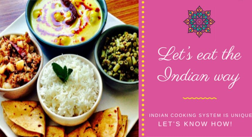 Let's Eat The Indian Way!!