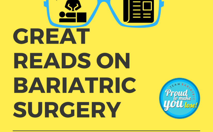 Great reads on Bariatric Surgery