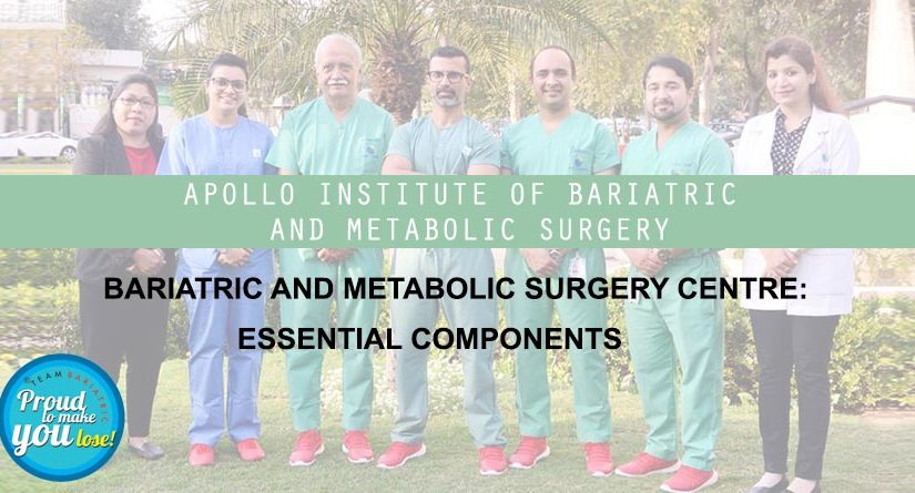 Bariatric and Metabolic Surgery Centre: Essential Components
