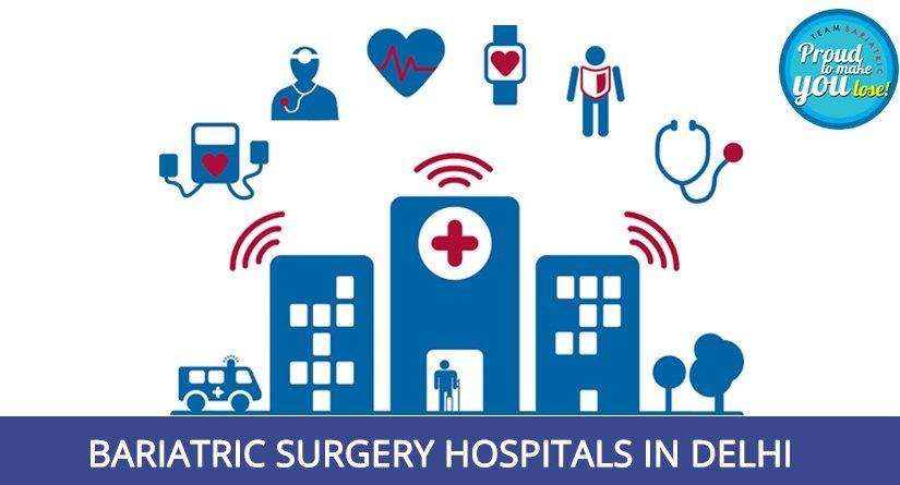 Bariatric Surgery Hospital in Delhi